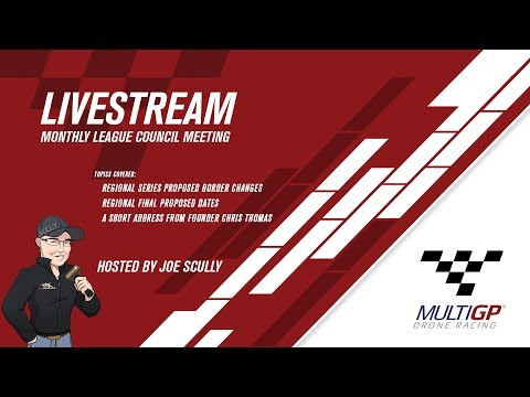 MultiGP League Council Meeting Jan 2018 - LIVE AT 9:30 EST