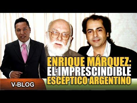 Enrique Marquez El imprescindible Esceptico Argentino