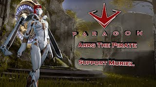 Paragon - How To Support Muriel - Muriel Deck Build & Guide