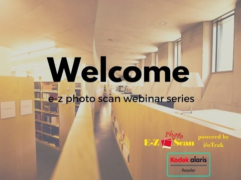 E-Z Photo Scan Webinar Series: Working Libraries On Photo Scanning Projects & Presentations