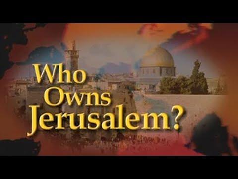 Who Owns Jerusalem?