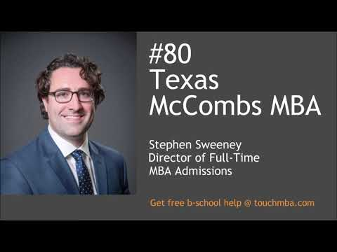 University of Texas at Austin McCombs MBA with Stephen Sweeney - Touch MBA Podcast