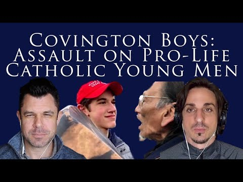 Covington High Boys: Assault on Catholic Pro-Life Young Men