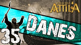 Total War: Attila - Danes Campaign #35 ~ Razed Retribution!