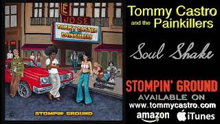 Soul Shake ● TOMMY CASTRO & the PAINKILLERS - Stompin' Ground