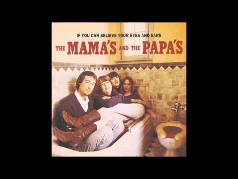 The Mama's and The Papa's, If You Can Believe Your Eyes and Ears