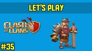 Clash of clans-let's play Ep.35