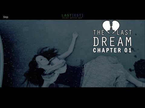 The Last Dream Chapter 01