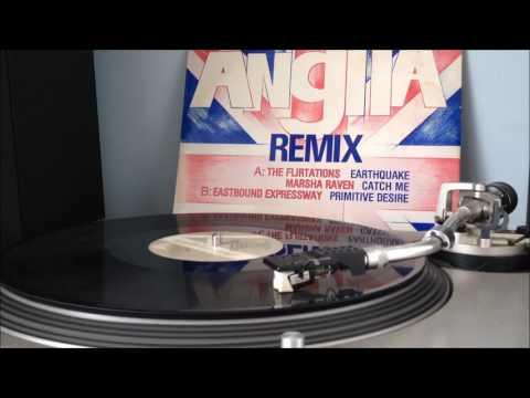 The Flirtations - Earthquake High Energy Anglia Remix