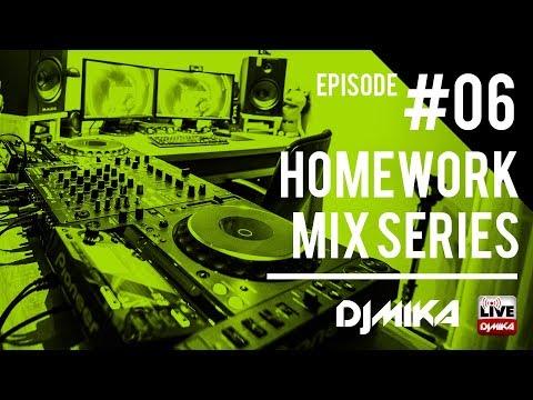 Dj Mika - Homework Mix #006 | 2018.03.01.