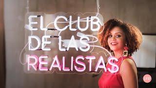¡Suscríbete a El Club de las Realistas!
