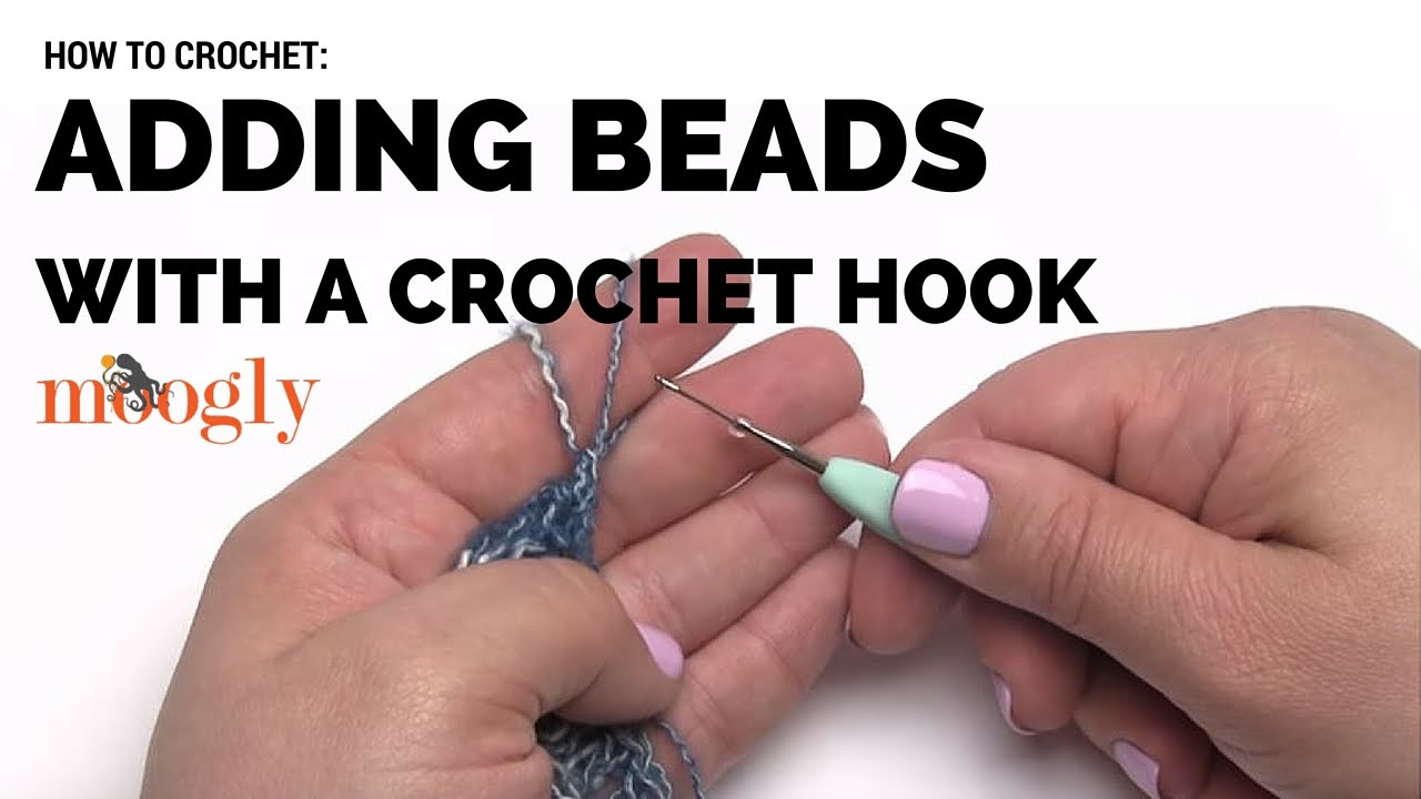 How To Crochet Add Beads With A Crochet Hook Right Handed Youtube