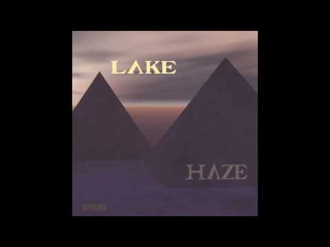 Lake Haze - Love In Lux - Unknown To The Unknown
