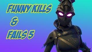 Fortnite Funny Kills and Fails #5