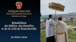Bénédiction des fidèles, des familles et de la ville de Francheville