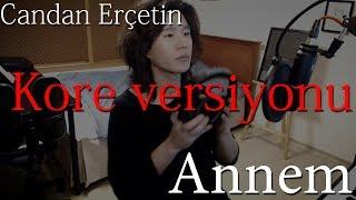 """Koreli müzisyen Candan Erçetinden """"Annem"""" şarkısını Korece söylüyor - Kylee KYRIE"""