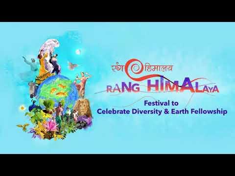 Rang Himalaya - Festival to Celebrate Diversity & Earth Fellowship