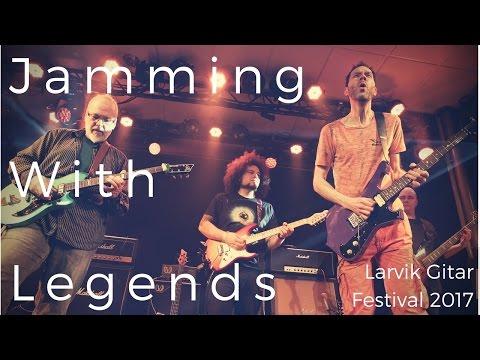 Jamming With Legends - Larvik Gitar Festival