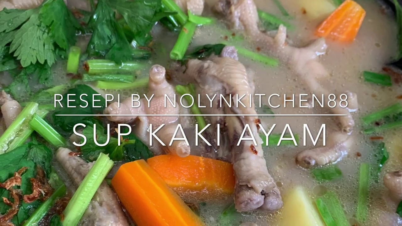Resepi Sup Kaki Ayam Ala Cina / Nak Buat Sup Kaki Ayam Wanita Ini Kongsi Cara Bersih Dan Resipi