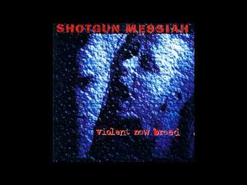 Shotgun Messiah - Violent New Breed