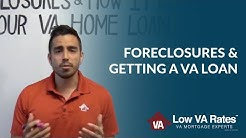 How a Foreclosure Affects Your Ability to Get a VA Loan