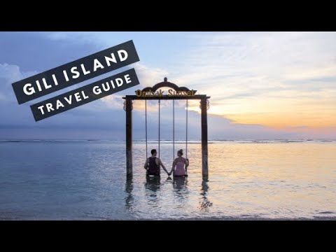 GILI ISLANDS TRAVEL GUIDE - Which Island is Best for You?!