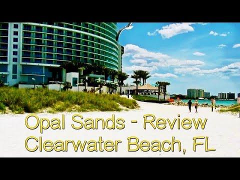 Opal Sands Resort - Review - Clearwater Beach, FL