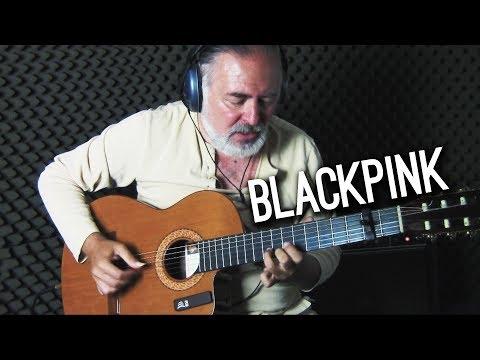 BLACKPINK – '뚜두뚜두 (DDU-DU DDU-DU) – Igor Presnyakov – fingerstyle guitar cover