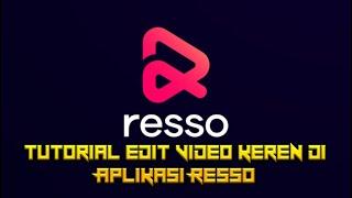 Download TUTORIAL CARA MEMBUAT VIDEO STORY WA DI APLIKASI RESSO