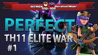 PERFECT WAR | Hitmen vs RoyalsofWar^ COC TH11 Elite War Recap P01