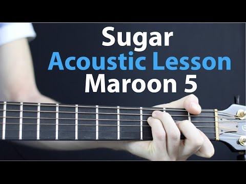 Maroon 5 - Sugar Acoustic Guitar Lesson EASY