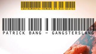 download patrick bang gangsterslang original instrumental remake by rcs beatzz mp3 song and. Black Bedroom Furniture Sets. Home Design Ideas