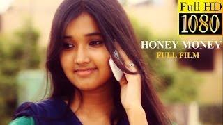 HONEY MONEY ROMANTIC THRILLER SHORT FILM [ SUBTITLES - ENGLISH ]