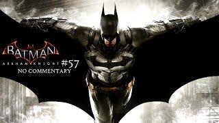 Batman Arkham Knight (Xbox One) - Part 57 - Arkham Knight Boss [NO COMMENTARY]