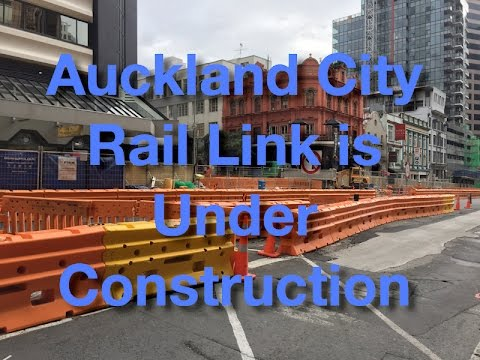 Auckland City Rail Link Construction First Look