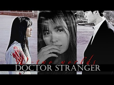 Doctor Stranger & W-two worlds (AU) (for MaruK&xDeWilson)