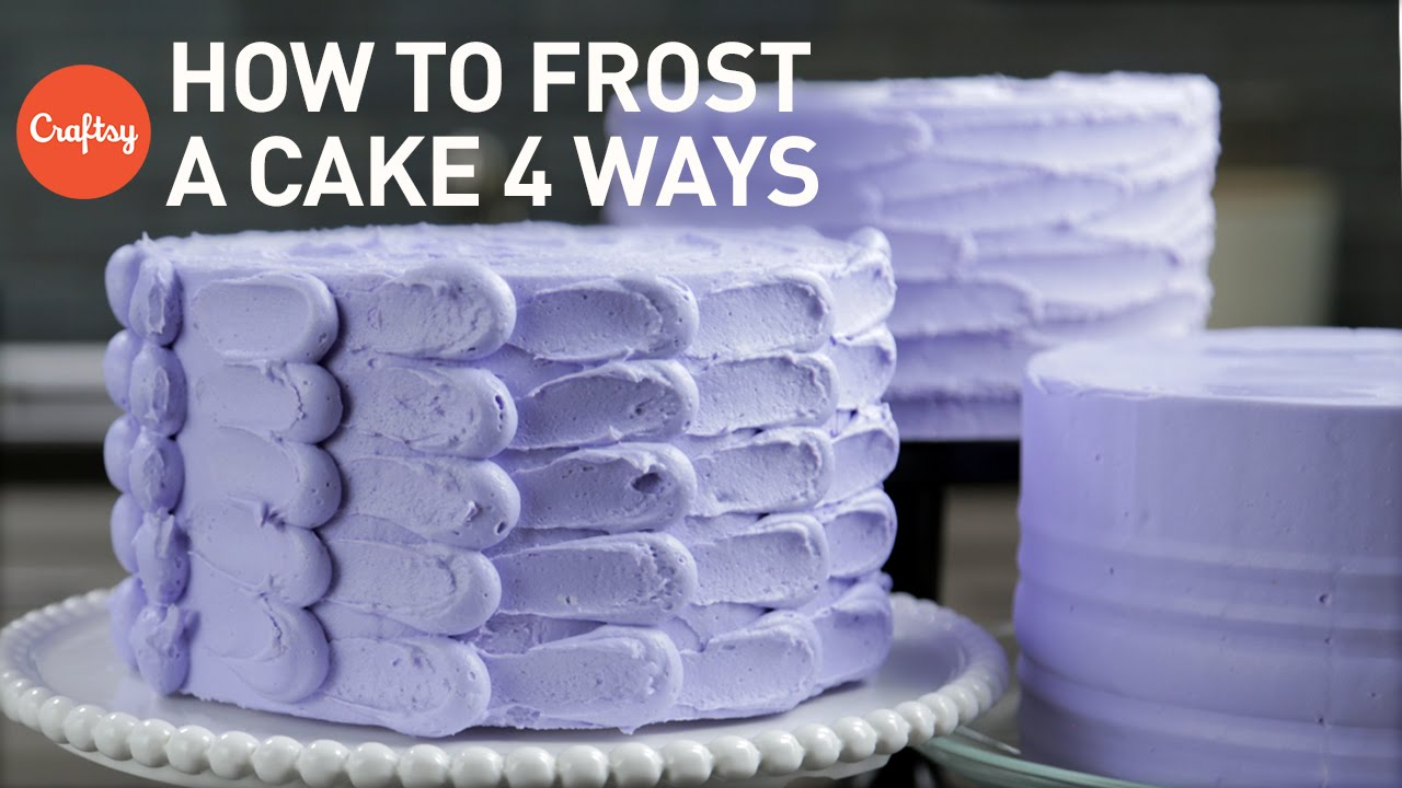 How To Frost A Cake 4 Easy Finishes Buttercream Cake