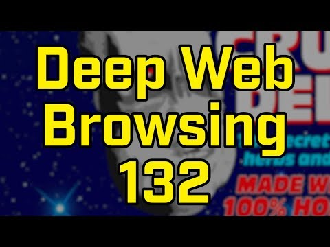 I SCREAMED... - Deep Web Browsing 132