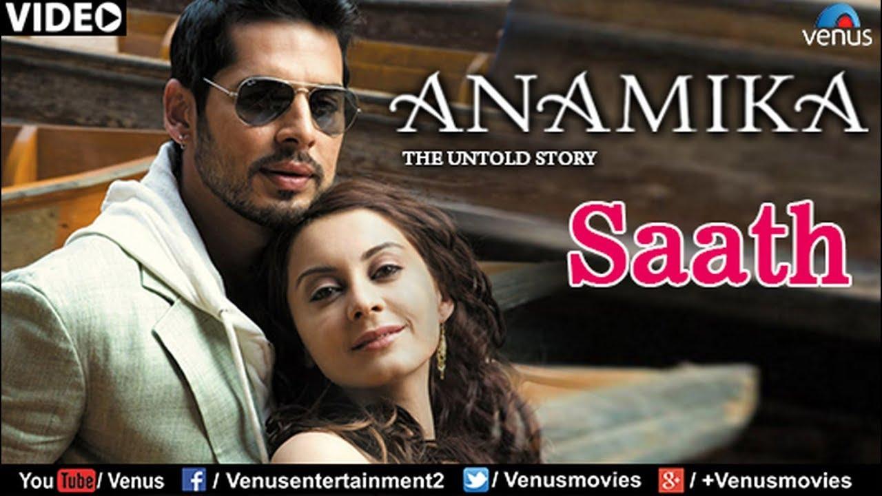 Download Saath Full Video Song : Anamika   Dino Mourya, Minisha Lamba, Koena Mitra  