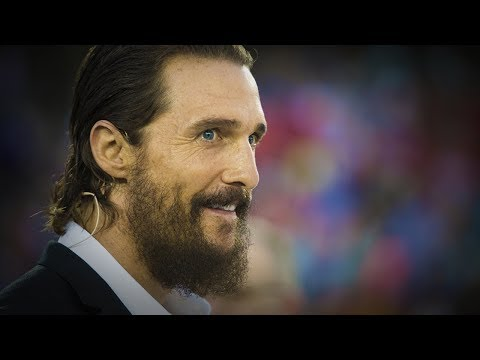 The 13 Truths – Matthew McConaughey [MOTIVATIONAL SPEECH]