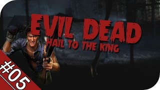 #05 Evil Dead Hail to the King [PC/GER] -Rage-