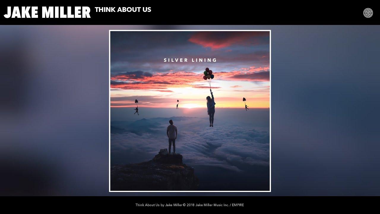 jake-miller-think-about-us-audio-jake-miller
