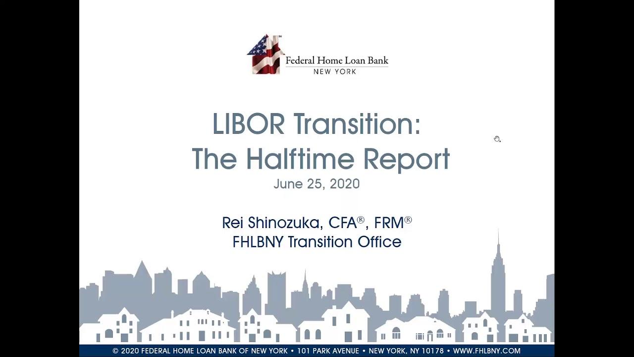 Download FHLBNY Webinar: The Great Transition - LIBOR SOFR
