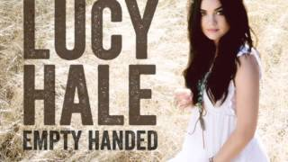 Empty handed - Lucy Hale