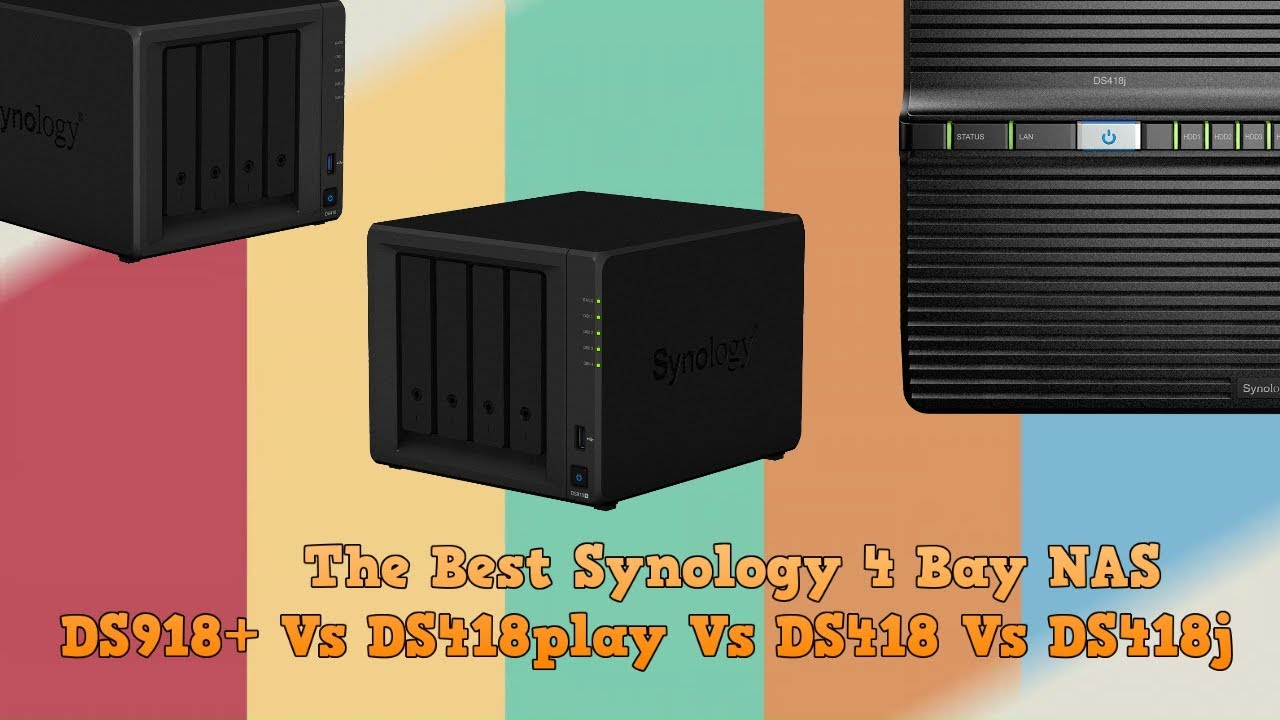 What is the Best Synology 4-Bay NAS - DS918+ vs DS418play vs