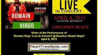 Romain Virgo Live In Concert @ Bourbon Beach Negril