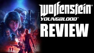 Wolfenstein: Youngblood Review - The Final Verdict (Video Game Video Review)