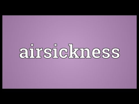 Header of airsickness