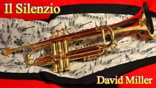 Il Silenzio - David Miller, trumpet