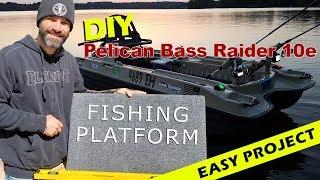 Pelican Bass Raider 10e - DIY Fishing Platform
